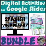 Spanish Vocabulary Digital Activities for Google Slides BUNDLE