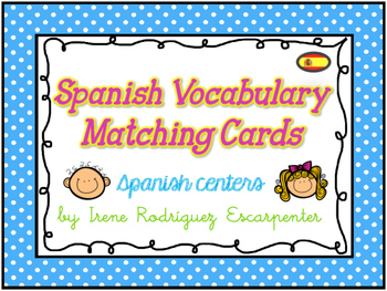Spanish Vocabulary Matching Cards Game