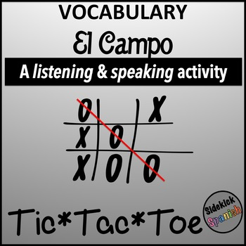 Spanish Vocabulary Tic Tac Toe: El Campo