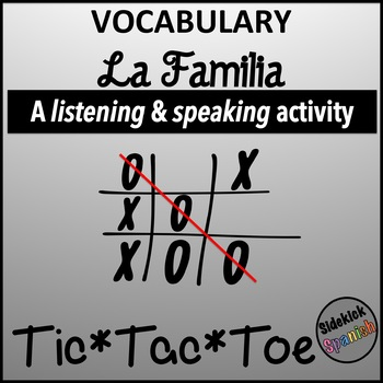 Spanish Vocabulary Tic Tac Toe: La Familia