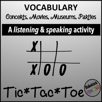 Spanish Vocabulary Tic Tac Toe: Movies, Concerts, Parties, Museums