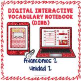 Spanish Vocabulary for Unidad 2 of Avancemos 2 DINB