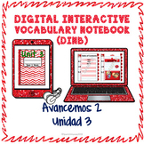 Spanish Vocabulary for Unidad 3 of Avancemos 2 DINB