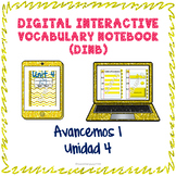 Spanish Vocabulary for Unidad 4 of Avancemos 1 DINB
