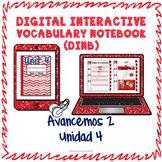 Spanish Vocabulary for Unidad 4 of Avancemos 2 DINB