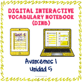 Spanish Vocabulary for Unidad 5 of Avancemos 1 DINB