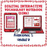 Spanish Vocabulary for Unidad 6 of Avancemos 2 DINB