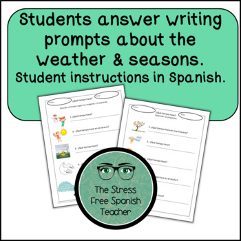 Spanish WEATHER El tiempo / El clima WRITING activities