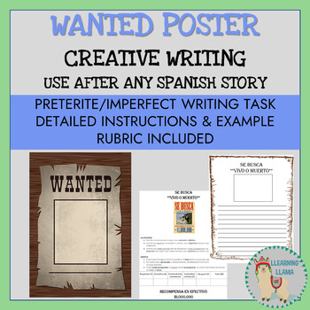 Spanish Wanted Poster Project - Reading Comprehension and Creative Writing