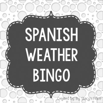 Spanish Weather Bingo (El Tiempo)