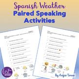Spanish Weather El tiempo Paired Speaking and Listening Activities