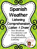 Spanish Weather Listen and Draw