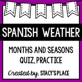 Spanish Weather, Months and Seasons Quiz or Practice