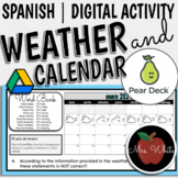 Spanish Weather and Calendar |  Online Pear Deck Activity
