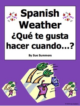 spanish weather with que te gusta hacer questions worksheet by sue summers. Black Bedroom Furniture Sets. Home Design Ideas