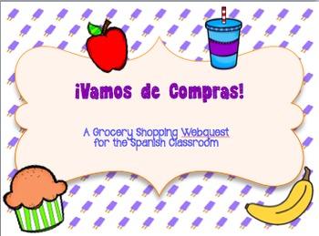 Spanish Webquest: Vamos de Compras Grocery Shopping