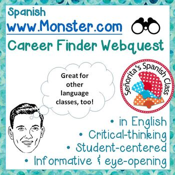 Back to School Webquest - Which jobs require Spanish? Care