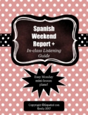 Spanish Weekend Reports (Monday mini-lesson plans)
