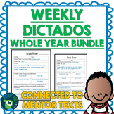 Spanish Weekly Dictado Lesson Plan Bundle (Mentor Sentence