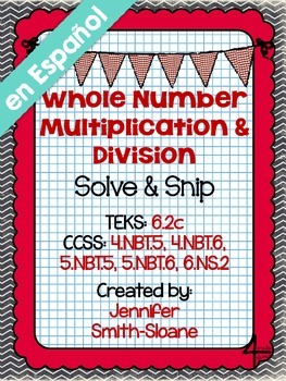 Spanish Whole Number Multiplication and Division Solve and Snip®