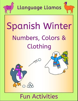 Spanish Winter Activities - Numbers, Colors and Clothing