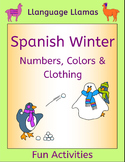 Spanish Winter Activities - Numbers, Colors and Clothing -