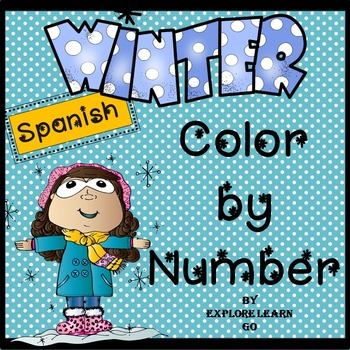 Spanish / Winter Themed Color by Number by Explore Learn Go | TpT