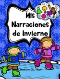 In Spanish / Winter Writing {Mis Narraciones de Invierno}