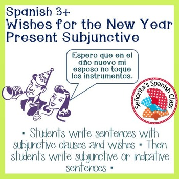 Spanish Wishes For The New Year With Present Subjunctive Tpt