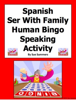 Spanish Ser With Family Human Bingo Game Speaking Activity