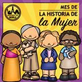 Spanish Women's History Month - El Mes de la Historia de la Mujer