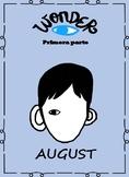 Spanish Wonder Book Study-La leccion de August Parte 1