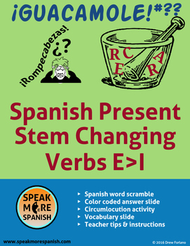 Spanish Verb Scramble * Stem Changers E>I * Rompecabezas de Verbos