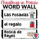 Spanish Word Wall - Christmas in Mexico Word Wall LAS POSADAS