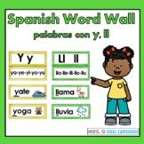 Spanish Sound Wall   Palabras con ll y y