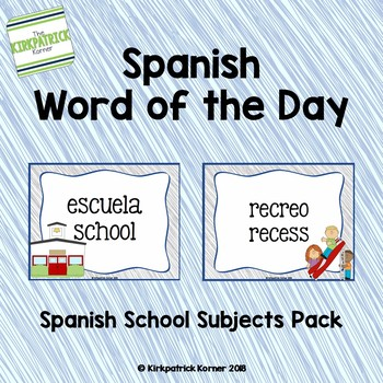 Spanish Word of the Day - School Subjects