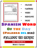 Spanish Word of the Day Worksheets: No PREP, 180 sheets for the whole year