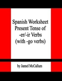 Spanish Worksheet - Conjugation of -er/-ir/ Verbs (and Go-Verbs)