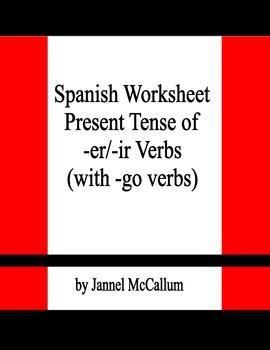 Spanish Worksheet - Conjugation of -er/-ir/ Verbs (and Go-Verbs)