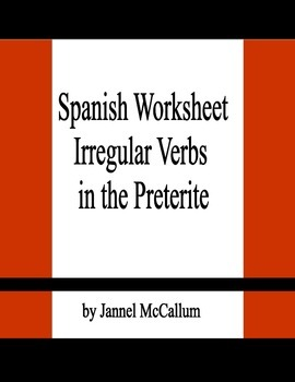 Spanish Worksheet:  Irregular Verbs in the Preterite Tense