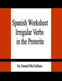 Spanish Worksheet:  Irregular Verbs in the Preterite Tense