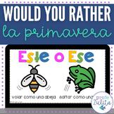 Spanish Would you rather game | Spring | La primavera