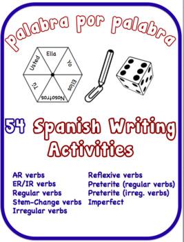 Spanish Writing Activities.  9 Verb Topics.  54 Resources
