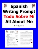 Spanish Writing Assignment and Sample Essay - Todo Sobre Mi - All About Me