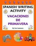 Spanish Spring Vacation Writing Prompt - Vacaciones de Primavera - Spring Break
