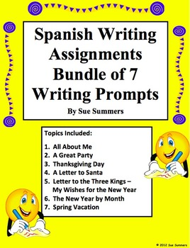 Spanish Writing Prompts - Bundle of 7 Writing Assignments