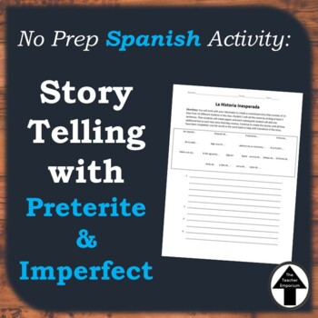 Spanish Writing Prompt Activity Story Telling with  Preterite Imperfect