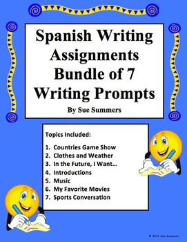 Spanish Writing Prompts - Bundle Number 2 of 7 Writing Assignments