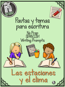 Spanish Writing Prompts - Weather and Seasons