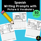 Spanish Writing Prompts with Vocabulary (Escritura)